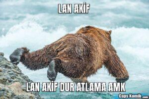 LAN AKİF LAN AKİF DUR ATLAMA AMK