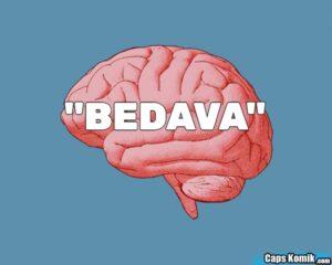 """""""BEDAVA"""""""