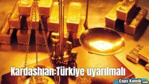 Kardashıan:Türkiye uyarılmalı