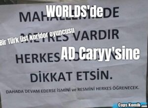 WORLDS'de Bir Türk üst koridor oyuncusu AD Caryy'sine
