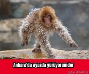 Ankara'da ayazda yürüyorumdur