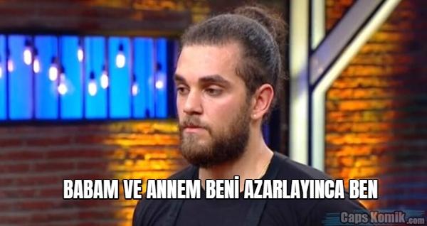 BABAM VE ANNEM BENİ AZARLAYINCA BEN