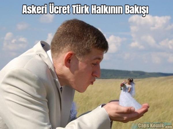 Askeri Ücret Türk Halkının Bakışı