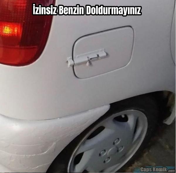 İzinsiz Benzin Doldurmayınız