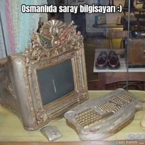 Osmanlıda saray bilgisayarı :)