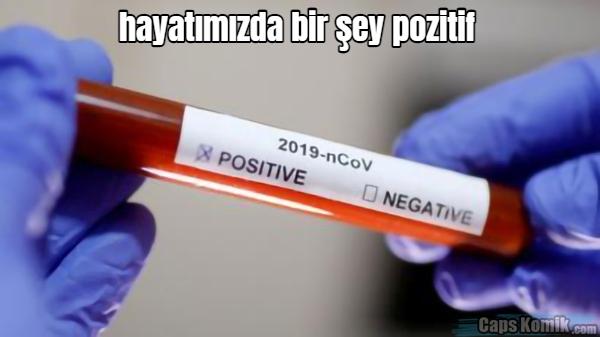hayatımızda bir şey pozitif