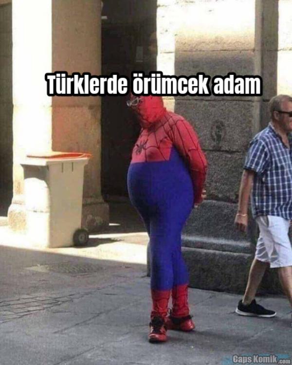 ... ... ... Türklerde örümcek adam... ... ...