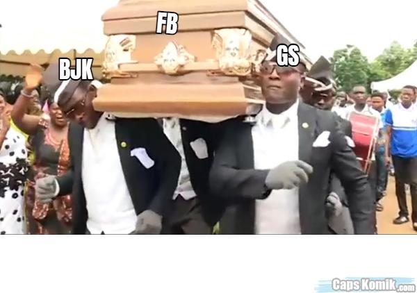 FB... BJK... GS