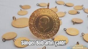 Sünger Bob altın çaldı!