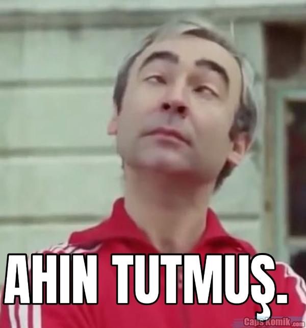 AHIN TUTMUŞ.