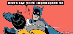 Avrupa'da hayat çok kötü Türkiye'nin kiymetini bilin
