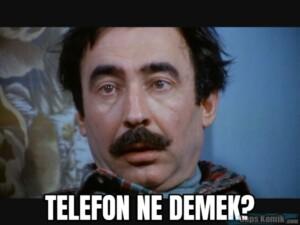 TELEFON NE DEMEK?