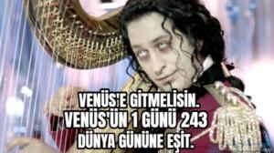 VENÜS'E GİTMELİSİN…. VENÜS'ÜN 1 GÜNÜ 243… DÜNYA GÜNÜNE EŞİT.