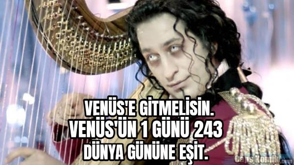 VENÜS'E GİTMELİSİN.... VENÜS'ÜN 1 GÜNÜ 243... DÜNYA GÜNÜNE EŞİT.
