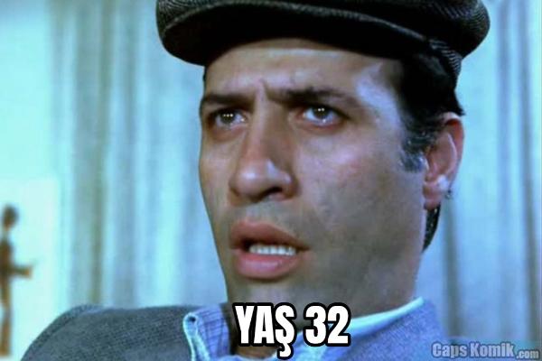 YAŞ 32