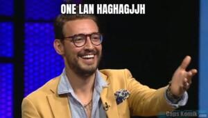 ONE LAN HAGHAGJJH